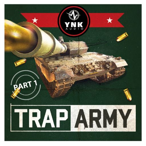 Trap Army Part 1