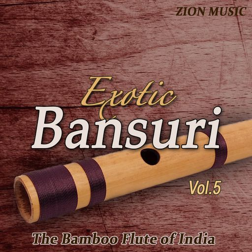 Exotic Bansuri Vol. 5