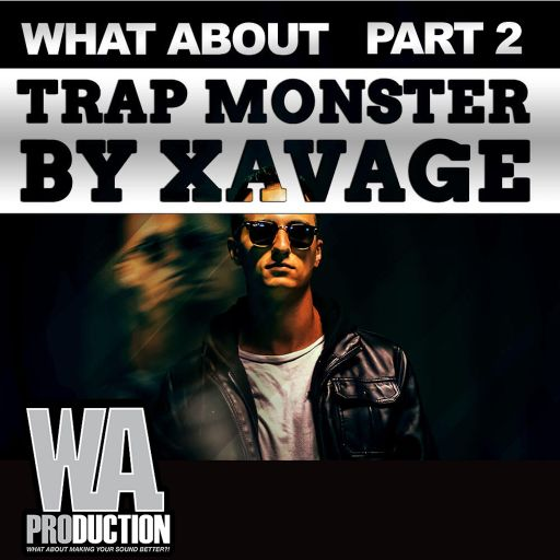 Trap Monster By Xavage (Part 2)
