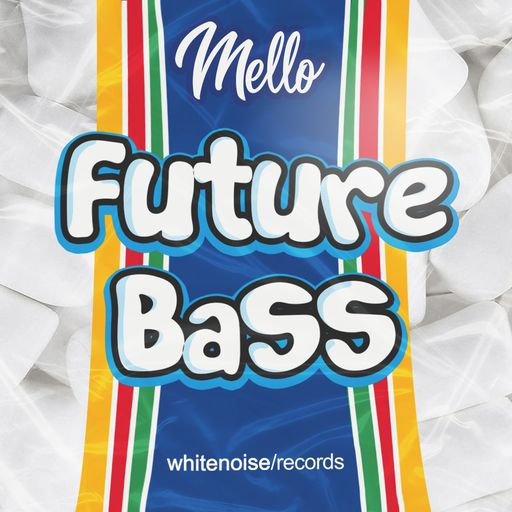 Mello Future Bass