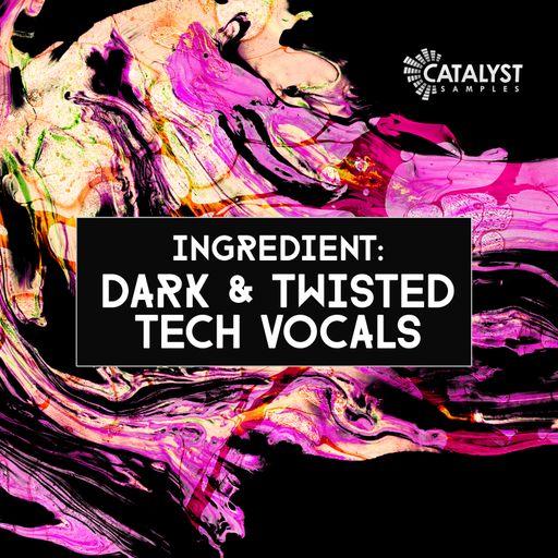 Dark & Twisted Vocals (Part 2)