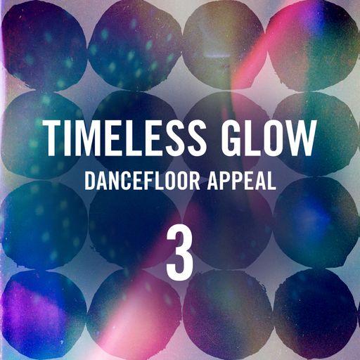 Timeless Glow - Dancefloor Appeal