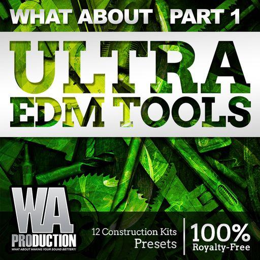 Ultra EDM Tools (Part 1)