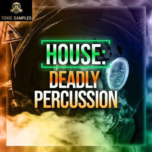 HOUSE: Deadly Percussion