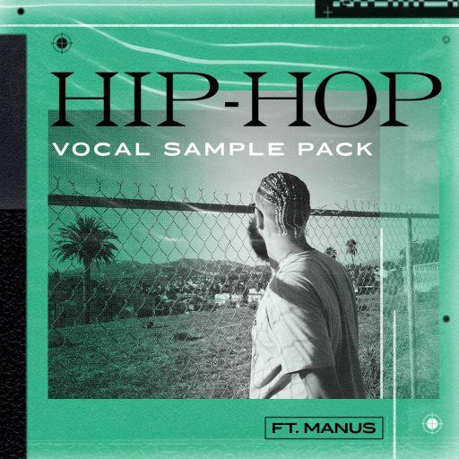 Hip Hop Vocal Sample Pack FT. Manus