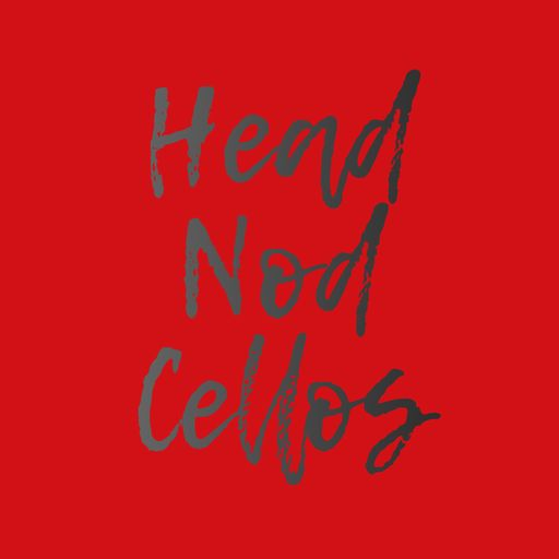 Head Nod Cellos