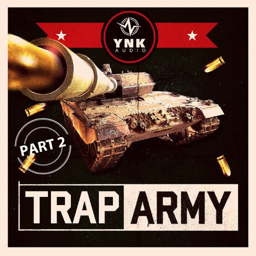 Trap Army Part 2