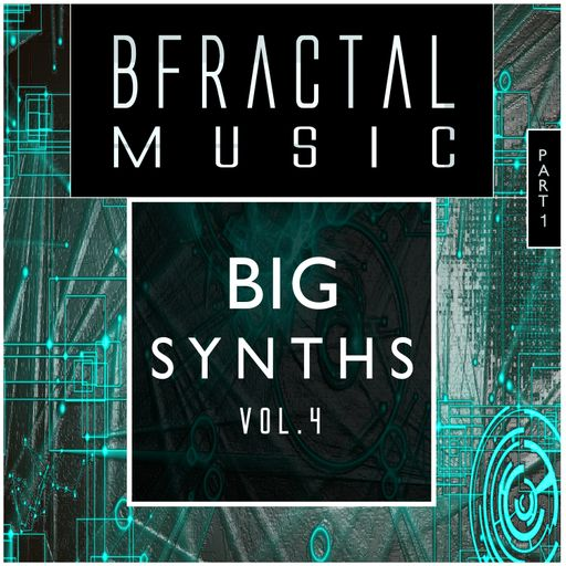 Big Synths vol.4 (part 1)