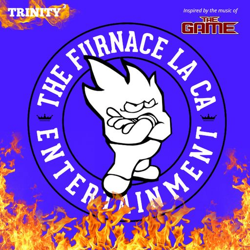 The Furnace - Trinity