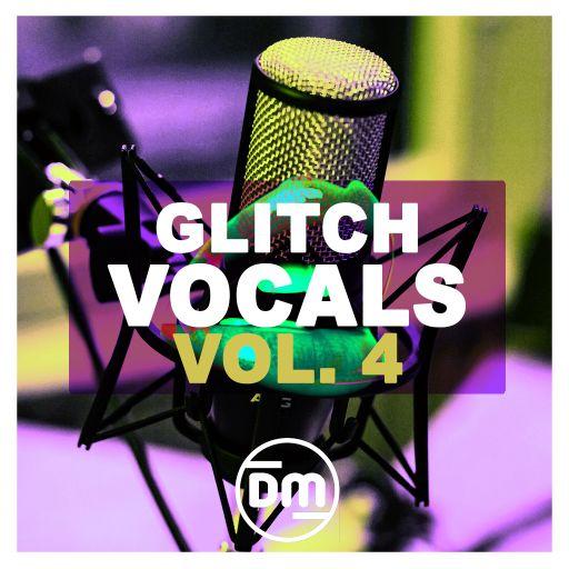 Glitch Vocals Vol. 4