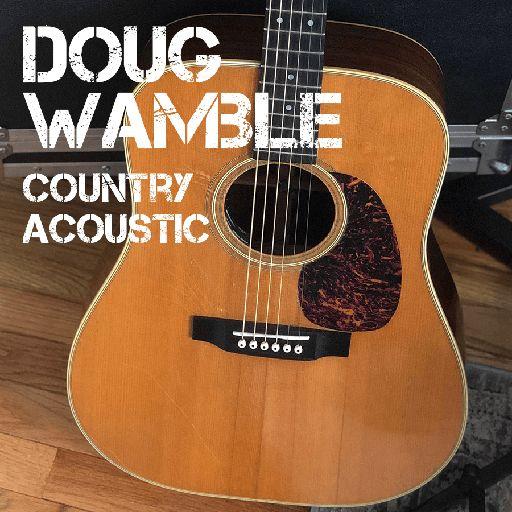 Doug Wamble - Country Acoustic Guitar