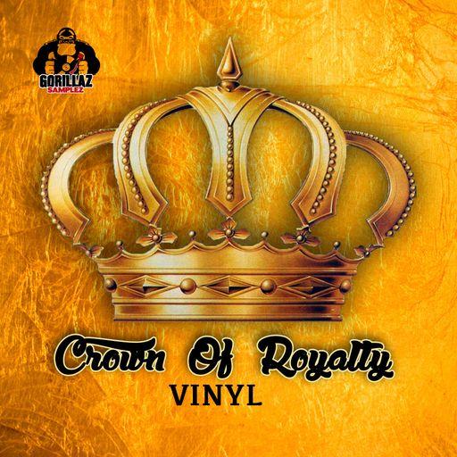 Crown Of Royalty Vinyl
