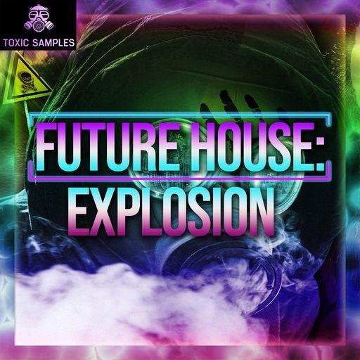 Future House: Explosion