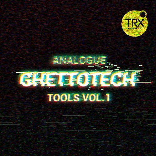Analogue Ghettotech Tools Vol.1