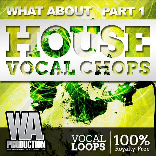 House Vocal Chops (Part 1)