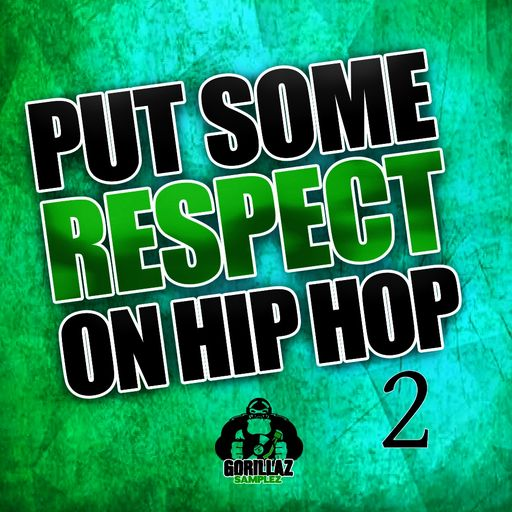 SOUNDS | Release | Put Some Respect on Hip Hop 2
