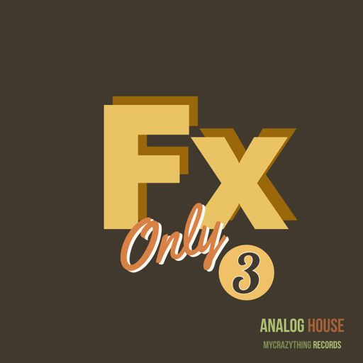 FX Only Analog House 3