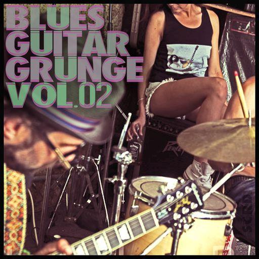 Blues Guitar Grunge Vol. 2