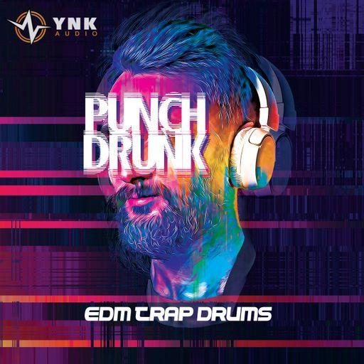 Punch Drunk: EDM/Trap Drums