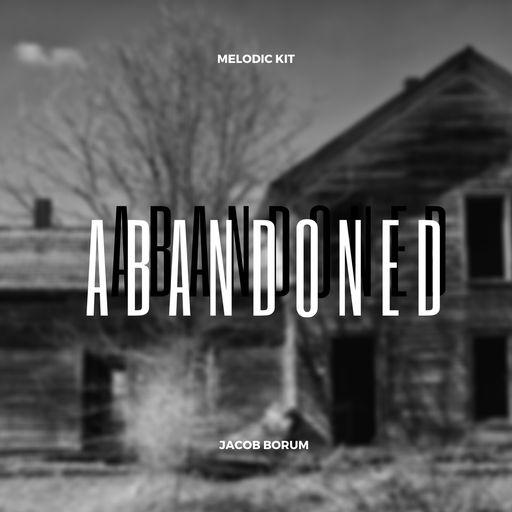 Abandoned Melodic Kit