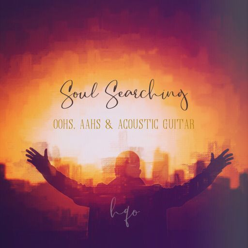 SOUNDS | Release | SOUL SEARCHING (OOHS, AAHS & ACOUSTIC GUITAR)