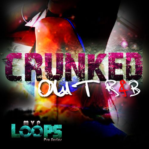 Crunked Out RnB