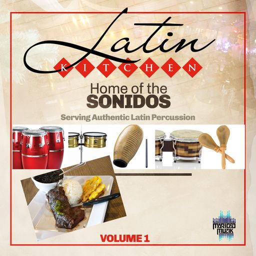 Latin Kitchen Vol 1