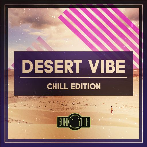 Sonicycle - Desert Vibe / Chill Edition