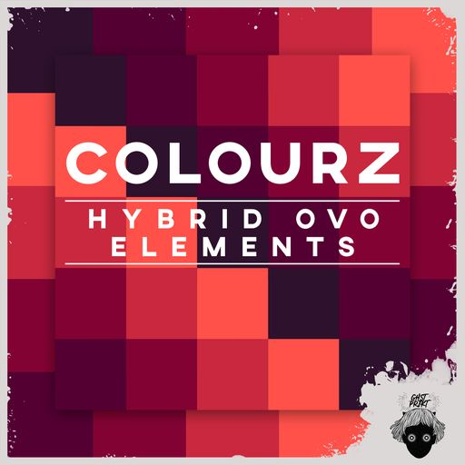 SOUNDS | Release | Colourz - Hybrid OVO Elements