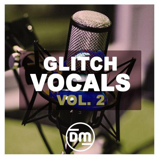 Glitch Vocals Vol. 2
