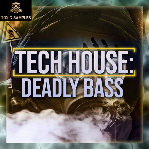 Tech House: Deadly Bass