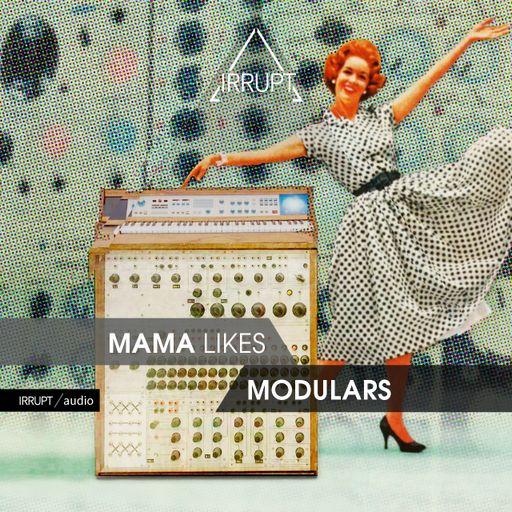 Mama Likes Modulars