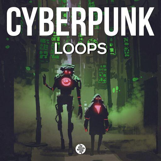 Cyberpunk Loops