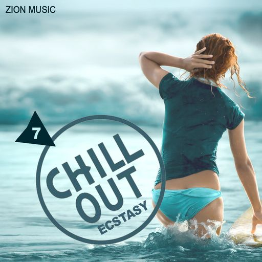 Chill Out Ecstacy Vol. 7