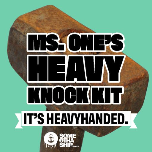 MS. ONE'S HEAVY KNOCK KIT