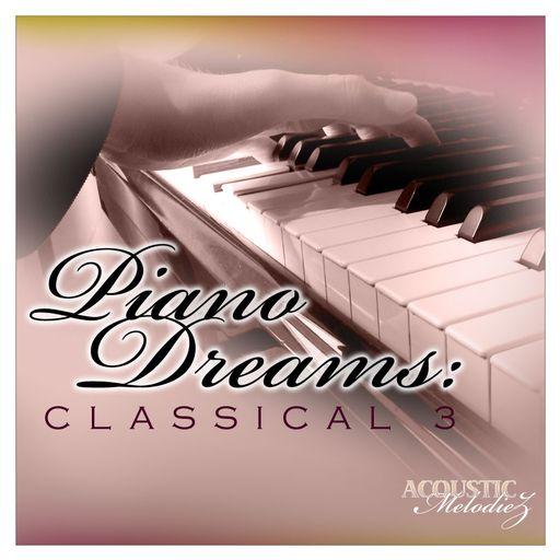 Piano Dreams: Classical 3