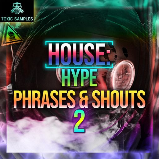 HOUSE: Hype Phrases & Shouts 2