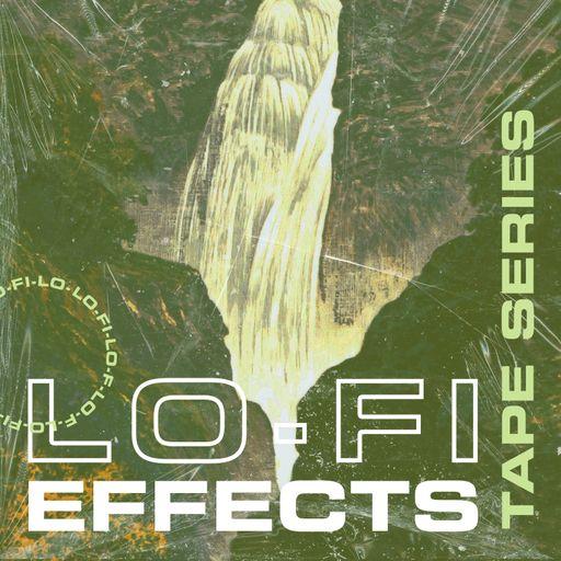 Tape Series Volume 4: Lo-Fi Effects