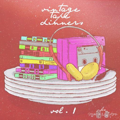 Vintage Tape Dinners Vol.1