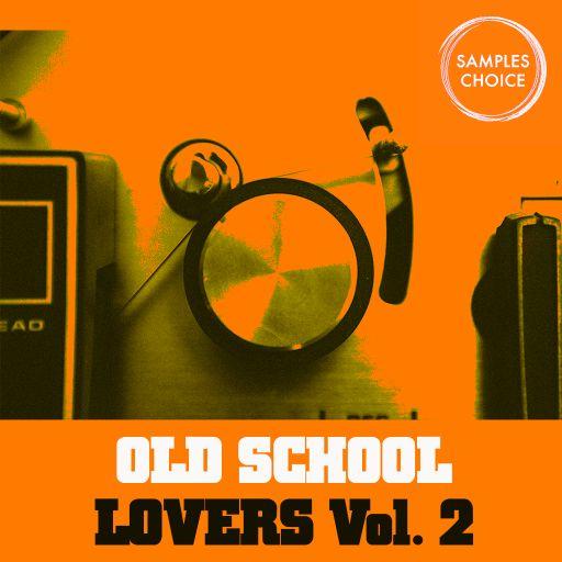 Old School Lovers Vol. 2