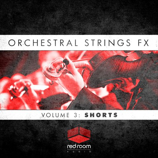 Orchestral Strings FX Volume 3: Shorts