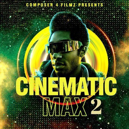 Cinematic Max 2