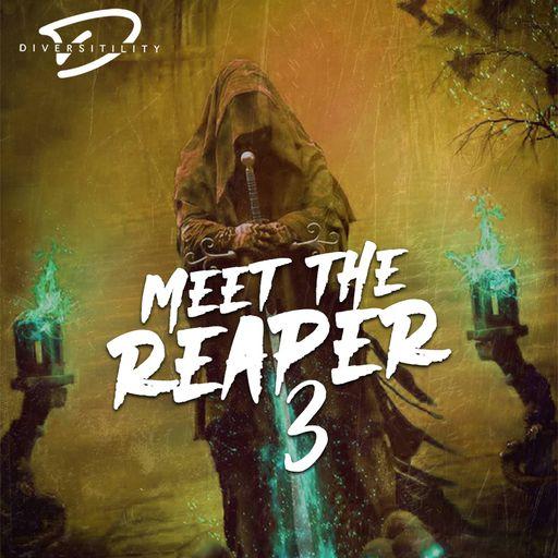 Meet The Reaper 3