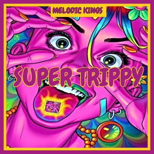 Super Trippy
