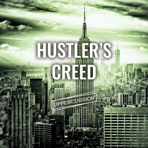 Hustler's Creed