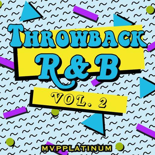 Throwback R&B Vol 2