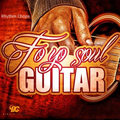 Fo Yo Soul Guitar: Rhythm Chops