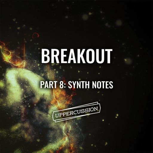 Breakout (Part 8: Synth Notes)