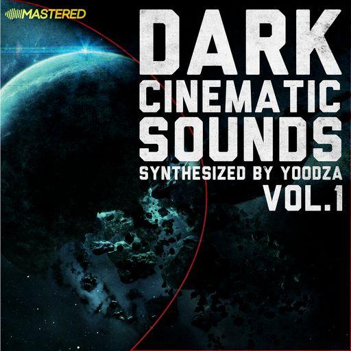 Dark Cinematic Sounds by Yoodza vol.1