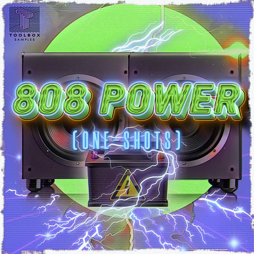 808 Power (One Shots)